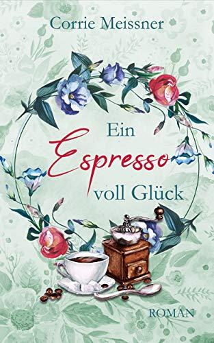 Ein Espresso voll Glück