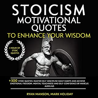 Stoicism Motivational Quotes to Enhance Your Wisdom audiobook cover art