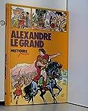 Alexandre le Grand (Histoire juniors)