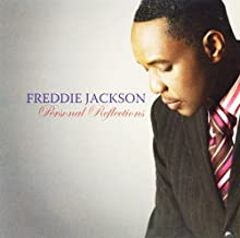 Best freddie jackson personal reflections Reviews