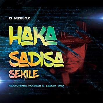 Haka Sadisa (Se Kile)