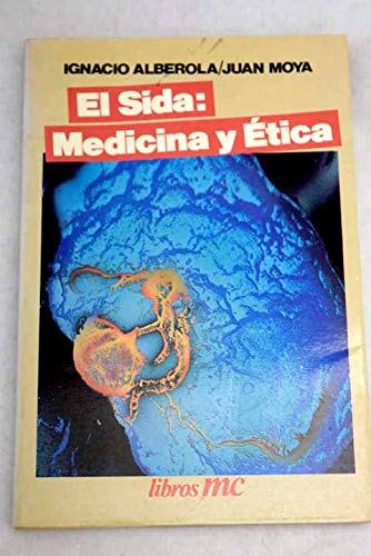 El sida: Medicina y ética (Libros MC)