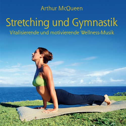 Streching & Gymnastics: Music For Your Daily Workout