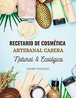 Recetario de Cosmética Artesanal Casera