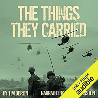 The Things They Carried                   By:                                                                                                                                 Tim O'Brien                               Narrated by:                                                                                                                                 Bryan Cranston                      Length: 7 hrs and 47 mins     7,934 ratings     Overall 4.3