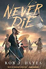 Never Die: a standalone fantasy novel (The Mortal Techniques)