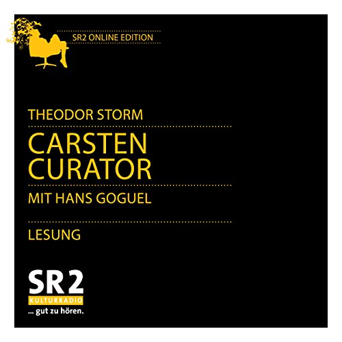 Carsten Curator                   By:                                                                                                                                 Theodor Storm                               Narrated by:                                                                                                                                 Hans Goguel                      Length: 2 hrs and 35 mins     Not rated yet     Overall 0.0