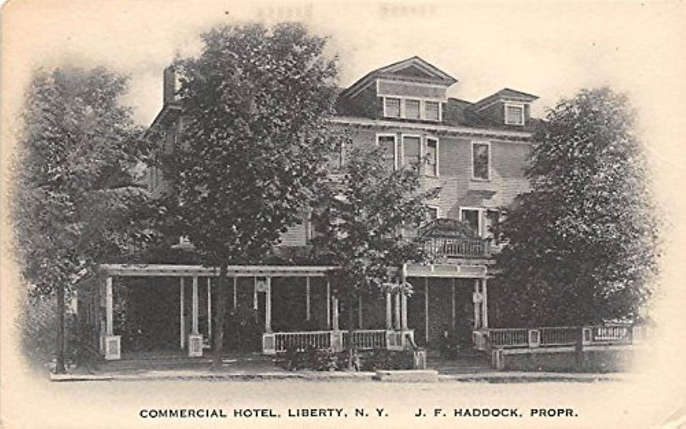 Commercial Hotel J F Haddock, Prop Liberty, New York, Postcard