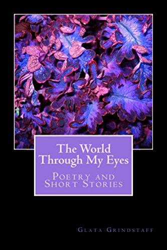 The World Through My Eyes by [Glata Grindstaff]
