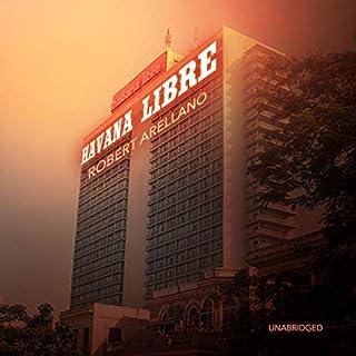 Havana Libre audiobook cover art