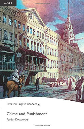 Crime and Punishment, Level 6, Pearson English Readers: Crime and Punishment (Pearson English Graded Readers)
