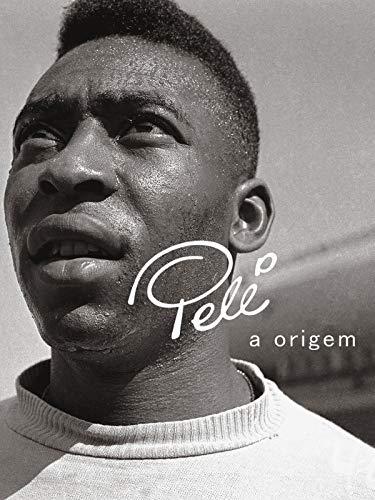 Pelé: A Origem