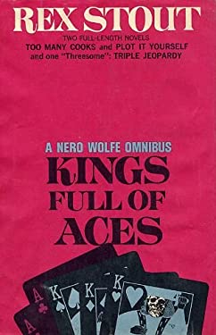 Kings Full of Aces: A Nero Wolfe Omnibus