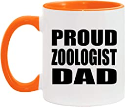 Proud Zoologist Dad - 11oz Accent Coffee Mug Orange Ceramic Tea-Cup - for Father Dad Him from Daughter Son Kid Wife Birthd...