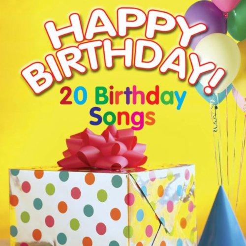 Happy Birthday! 20 Birthday Songs