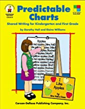 Predictable Charts, Grades K - 1: Shared Writing for Kindergarten and First Grade (Four-Blocks Literacy Model)