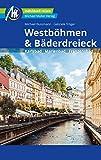 Westböhmen & Bäderdreieck Reiseführer Michael Müller Verlag: Karlsbad - Marienbad - Franzensbad (MM-Reiseführer) (German Edition)