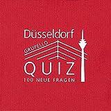 Düsseldorf-Quiz: 100 Fragen und Antworten (Quiz im Quadrat)