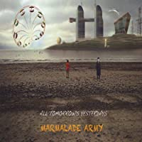 All Tomorrow's Yesterdays by Marmalade Army (2013-05-03)