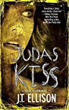 (Judas Kiss (Mira Novel)) [By: Ellison, J. T.] [Jan, 2009]
