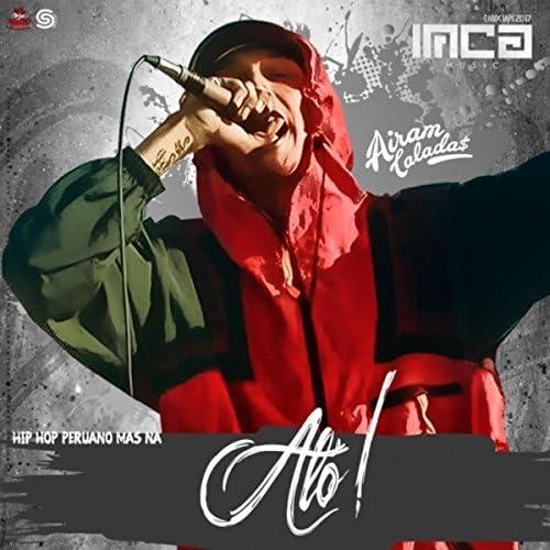Airam Calada$ & Hip Hop Peruano Mas Na