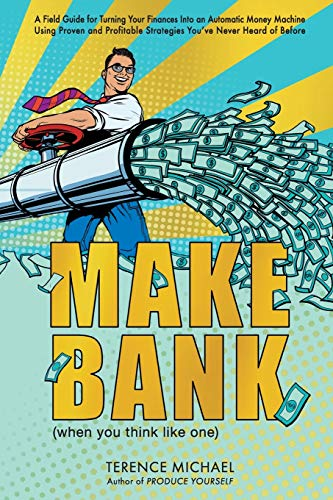 Real Estate Investing Books! - Make Bank (when you think like one)