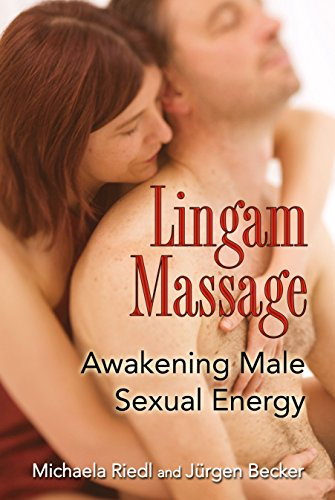 Compare Textbook Prices for Lingam Massage: Awakening Male Sexual Energy Illustrated Edition ISBN 9781594773143 by Riedl, Michaela,Becker, Jürgen