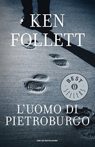 L'uomo di Pietroburgo (Oscar bestsellers Vol. 10)