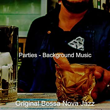 Parties - Background Music