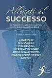 Allenati al successo: Le 7 competenze per far SUCCEDERE ciò...
