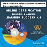 HQT-6740 Hitachi Vantara Qualified Professional – Storage administration Online Certification Video Learning Made Easy
