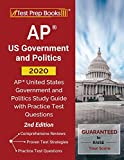 AP US Government and Politics 2020: AP United States Government and Politics Study Guide with Practice Test Questions [2nd Edition]