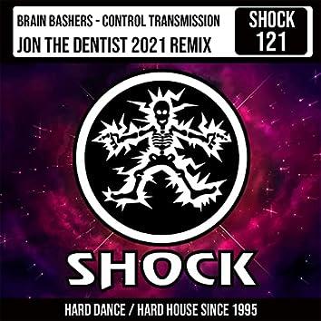 Control Transmission (Jon The Dentist 2021 Remix)