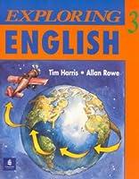 EXPLORING ENGLISH 3: STUDENT BOOK
