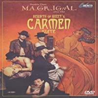 MA.GR.IG.AL. plus One - Rebirts of Bizet's Carmen