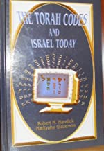 The Torah Codes & Israel Today