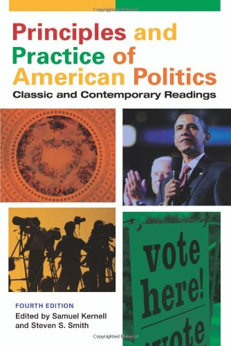 Principles and Practice of American Politics: Classic and...