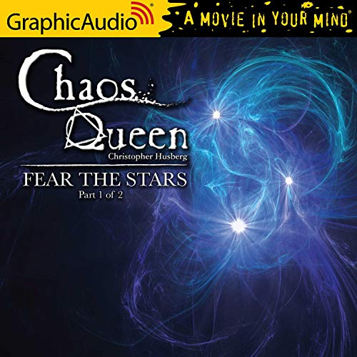 Fear the Stars (1 of 2) (Dramatized Adaptation) cover art