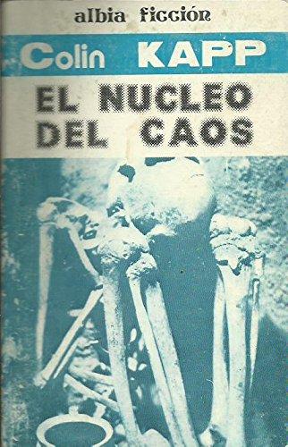 El Núcleo Del Caos descarga pdf epub mobi fb2
