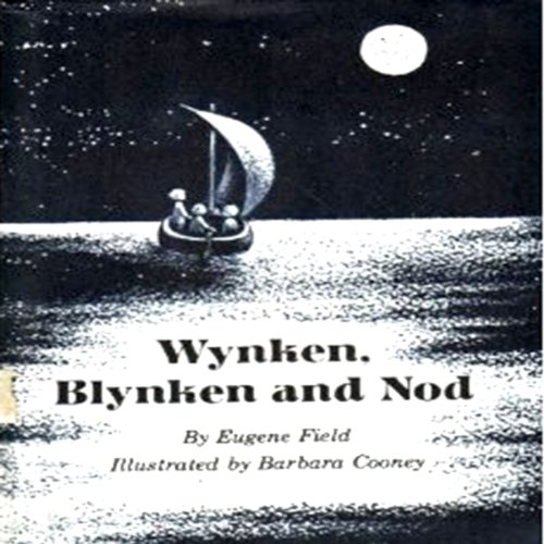 Wynken, Blynken and Nod cover art