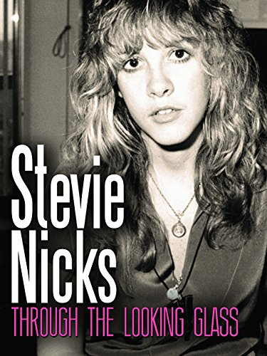 Stevie Nicks  Through The Looking Glass
