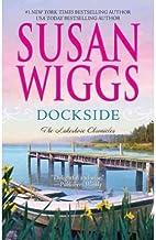 DOCKSIDE [Dockside ] BY Wiggs, Susan(Author)Mass Market Paperbound 01-Jul-2010