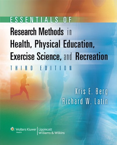 Essentials of Research Methods in Health, Physical Education, Exercise Science, and Recreation (Point (Lippincott...
