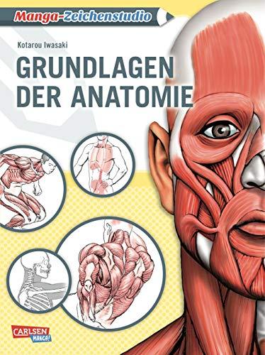 Manga-Zeichenstudio: Grundlagen der Anatomie: Geheimtipps der Profis