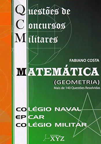 QCM. Questões de Concursos Militares. Colégio Naval. EPCAR. Colégio Militar. Matemática. Geometria