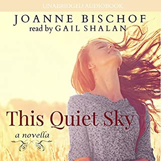 This Quiet Sky: A Novella                   By:                                                                                                                                 Joanne Bischof                               Narrated by:                                                                                                                                 Gail Shalan                      Length: 3 hrs and 15 mins     34 ratings     Overall 4.7