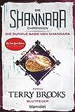 Die Shannara-Chroniken: Die dunkle Gabe von Shannara 2 - Blutfeuer: Roman