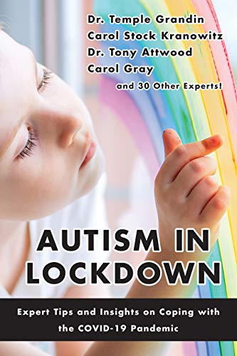 Autism in Lockdown: Expert Tips and Insights on Coping with the COVID-19 Pandemic