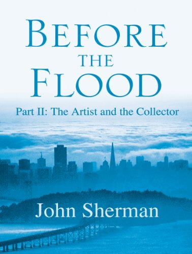 Before the Flood: The Artist and the Collector (English Edition)