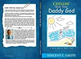 Chillin' With Your Daddy God: A daily dose of God's love (English Edition)